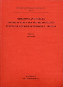 Horizons and Styles. Studies in Early Art and Archaeology.