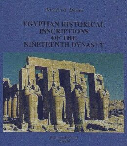 Egyptian Historical Inscriptions of the Nineteenth Dynasty. Translated by Benedict G. Davies.